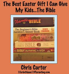 This Easter, I am giving each of my kids a bible. I spent over an hour sifting through several versions at the Christian Bookstore in hopes to find the one that will eventually be tattered and tor...