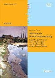 """Das """"Wörterbuch Umweltuntersuchung"""" von Andreas Paetz erklärt und übersetzt """"Norm-Chinesisch""""! Erschienen im Wiley-VCH Verlag!"""