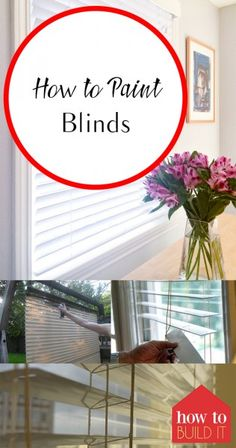 How to Paint Blinds – How To Build It| How to Paint Your Blinds, Paint Blinds, Easy Home Upgrades, Home Impovement Hacks, DIY Home, DIY Home Improvement, DIY Home Hacks