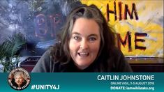 01 Caitlin Johnstone Speaks In Support of Julian Assange FULL I... Guerrilla, Interview, The Unit