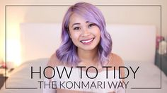 How to Tidy the KonMari Way (The Life-Changing Magic of Tidying Up by Ma...