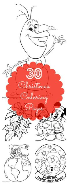 30 Christmas Coloring Pages for Your Kids or Class! From Mickey Mouse and Olaf, to snowmen and snowflakes, these 30 coloring pages are great activities for your kids over the holidays or for your class at school.
