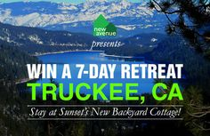 Win a 7-Day Getaway at Truckee, CA, with Sunset Magazine's New Backyard Cottage ($3000-Value)!