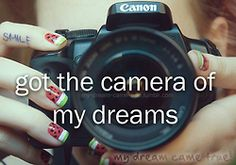 """""""get"""" the camera of my dreams and make a photo album for every year I have left"""