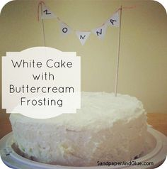 White Cake With Buttercream Frosting