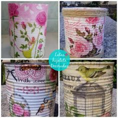 Reciclaje CREATIVO con LATAS de hojalata Tin Can Crafts, Diy And Crafts, Arts And Crafts, Decoupage Tins, Tin Can Art, Craft Projects, Projects To Try, Diy Bottle, Crafty