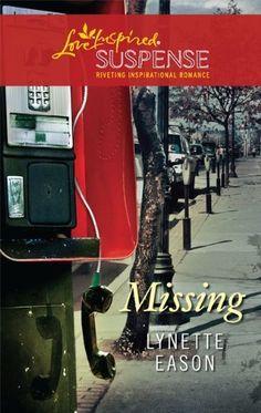 Missing (Love Inspired Suspense) by Lynette Eason, http://www.amazon.com/dp/B004GEAIG2/ref=cm_sw_r_pi_dp_CNWFsb05JYGH0