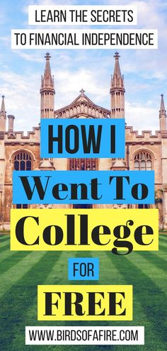 You can save money by learning how to go to college for free! #nostudentloans #earlyretirement