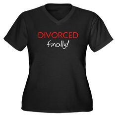 "You've been to hell and back and spent more than you could afford but it's over and it's time to start partying with this shirt to help you. In big red letters it says ""Divorced"" and ""finally. Divorce Party, Divorce Cakes, Red Rhinestone, Divorce Mediation, Broken Marriage, Mixed Emotions, Divorce Humor, Breakup"