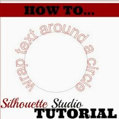 Silhouette School: How to Make Text Curve in Silhouette Studio {3 Step Tutorial}