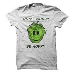 Dont Worry Be Hoppy - #gift for guys #creative gift. PRICE CUT => https://www.sunfrog.com/Drinking/Dont-Worry-Be-Hoppy-76329164-Guys.html?id=60505