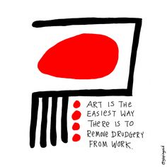 Everything can be art. (Gapingvoid Cartoons)