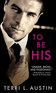 To Be His (Beauty and the Brit) by Terri L. Austin http://www.amazon.com/dp/B011SPAJ42/ref=cm_sw_r_pi_dp_6OMYvb0X3JFTF