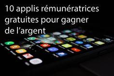 Dans cet article je vous présente 10 appli qui vous permettront de gagner de l'argent en ligne grâce à votre smartphone !