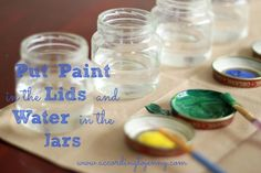 Canvas Art for Kids - use baby food jars for water and the lids for paint