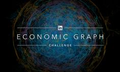 Submit your LinkedIn Economic Graph Challenge proposal