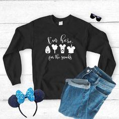 8aba45354 I'm Here For The Snacks Sweatshirt, Disney Shirt, Disneyland, Disneyworld,  Never Too Old For Fairytales, Disney Vacation, Disney Shirts