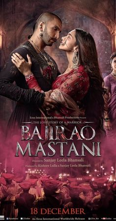 Directed by Sanjay Leela Bhansali.  With Priyanka Chopra, Deepika Padukone, Irrfan Khan, Ranveer Singh. The tale of romance between an Indian general Baji Rao I and Mastani, a Muslim princess.