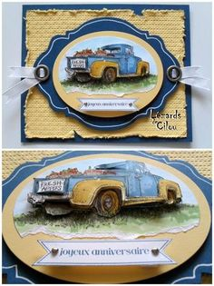 handmade card ... blue, yellow and white ... old truck image ... ANNIVERSAIRE.... AU MASCULIN ! - Lézards de Cilou