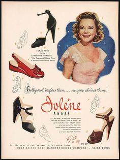 Jolene Shoes ad featuring Sonja Henie, 1948. #vintage #shoes #fashion #1940s…