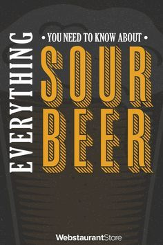 Everything You Need to Know About Sour Beer | WebstaurantStore