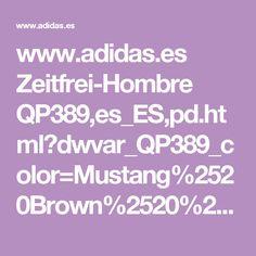 www.adidas.es Zeitfrei-Hombre QP389,es_ES,pd.html?dwvar_QP389_color=Mustang%2520Brown%2520%252f%2520Running%2520White%2520%252f%2520Light%2520Twine&cm_vc=mapz1