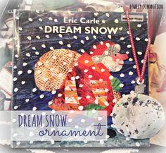 Dream Snow ornament