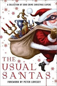 A Soho Crime Holiday Anthology..Nine mall Santas must find the imposter among them. An elderly lady seeks peace from her murderously loud neighbors at Christmastime. A young woman receives a mysterious invitation to Christmas dinner with a stranger...