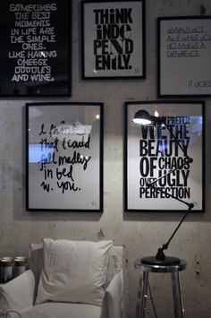 love the idea of black and white framed quotes
