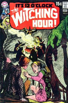 The Witching Hour, Vol.1 #6 (January 1970) - Cover art by Nick Cardy