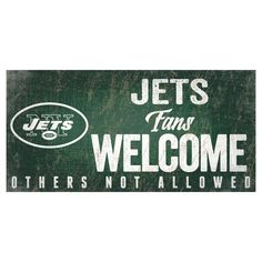 NFL New York Jets Fans Welcome Sign
