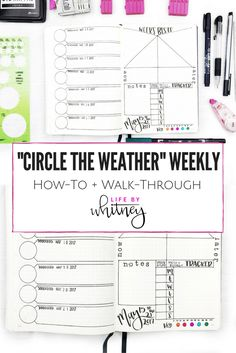 Circle the weather weekly spread. Transfer this to your journal with downloadable spreads at lifebywhitney.com!