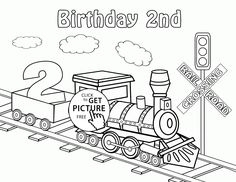 happy 2nd birthday card with train coloring page for kids holiday coloring pages printables free