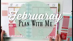 Plan With Me   Happy Planner 365   February, Valentines, Birthday Spread  2018 - YouTube