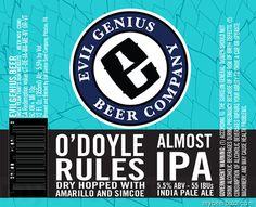 mybeerbuzz.com - Bringing Good Beers & Good People Together...: Evil Genius - O'Doyle Rules Almost IPA