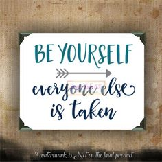 Be yourself everyone else is taken | wall decor | life quotes on canvas…