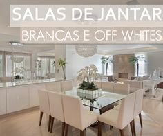 sala-jantar-branca-bege-cores-neutras-claras-moderna-mesa-decoração-decor-salteado-12.png 1.000×842 pixels