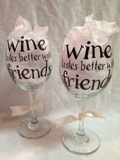 Wine tastes Better with Friends Wine Glass on Etsy, $12.00