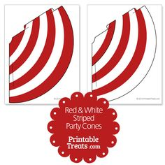 Red and White Striped Party Cones from PrintableTreats.com