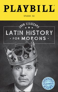 Latin History for Morons Limited Edition Official Opening Night Playbill Contemporary Plays, Good Movies, Awesome Movies, Drama Stage, Theatre Plays, Broadway Plays, Latin Music, Studio 54, Opening Night