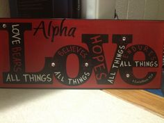 """No offense to my AOII friends, but I would paint this gold w/ black letters, & replace """"Alpha"""" with """"Theta"""" :)"""
