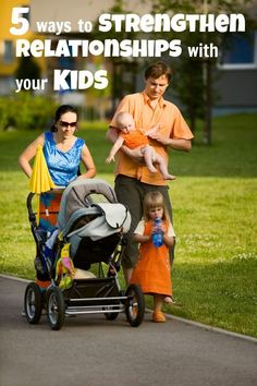 5 Ways to strengthen your relationship with your kids