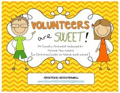Volunteers are Sweet! {candy themed volunteer thank you notes}