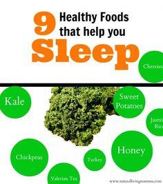 9 Healthy Foods for Better Sleep - Natural Living Mamma get better sleep, sleeping tips
