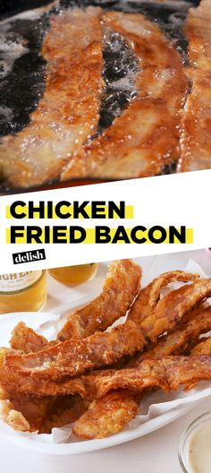 Toss Out That Diet And Eat This Chicken Fried Bacon InsteadDelish