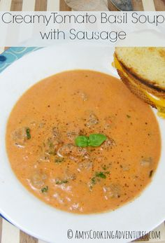 Amy's Cooking Adventures: Creamy Tomato Basil Soup with Sausage: SRC