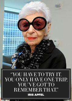Fashion Quotes : 11 Inspiring Quotes from Fashion Icon Iris Apfel