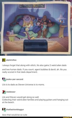 Lilo is to dads as Steven is to moms. lilo and steven universe Walt Disney, Disney Love, Disney And Dreamworks, Disney Pixar, Lilo E Nani, Funny, Hilarious, Der Computer, Disney Memes