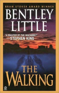 The Walking  by Bentley Little