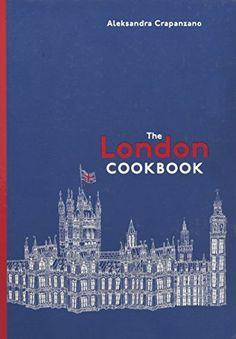 The London Cookbook: Recipes from the Restaurants, Cafes,... https://www.amazon.com/dp/1607748134/ref=cm_sw_r_pi_dp_x_NwxpzbPRX27KD